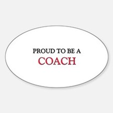 Proud to be a Coach Maker Oval Decal