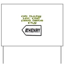 Fields of Athenry Yard Sign