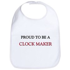 Proud to be a Clock Maker Bib