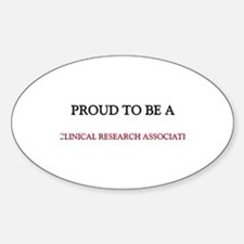 Proud to be a Clinical Research Associate Decal