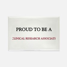 Proud to be a Clinical Research Associate Rectangl