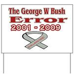 The Bush Error Yard Sign