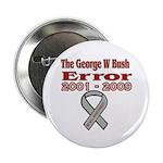 """The Bush Error 2.25"""" Button"""