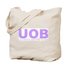 """""""Ultimate Office Bitch"""" Tote Bag"""