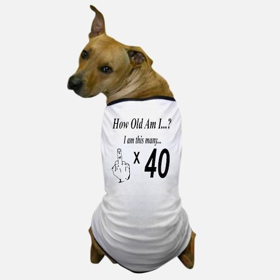 Cool 40th Dog T-Shirt