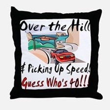 Funny 40th party Throw Pillow