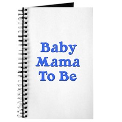 Baby Mama to Be Journal
