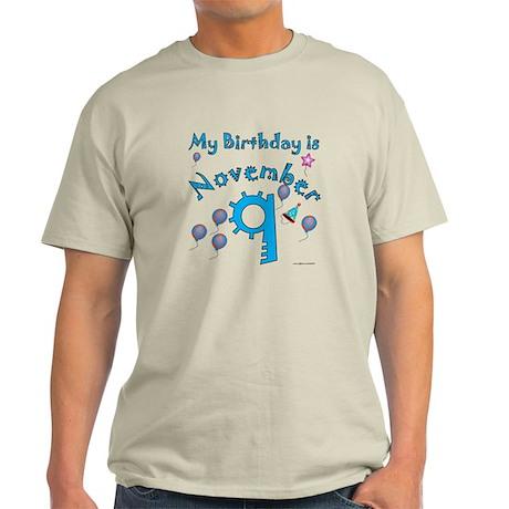 November 9th Birthday Light T-Shirt