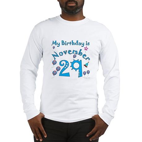 November 29th Birthday Long Sleeve T-Shirt
