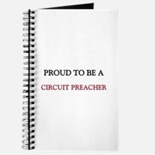Proud to be a Circuit Preacher Journal