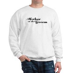 Mother of the Groom Sweatshirt