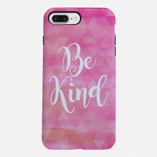 Be Kind iPhone 7 Plus Tough Case