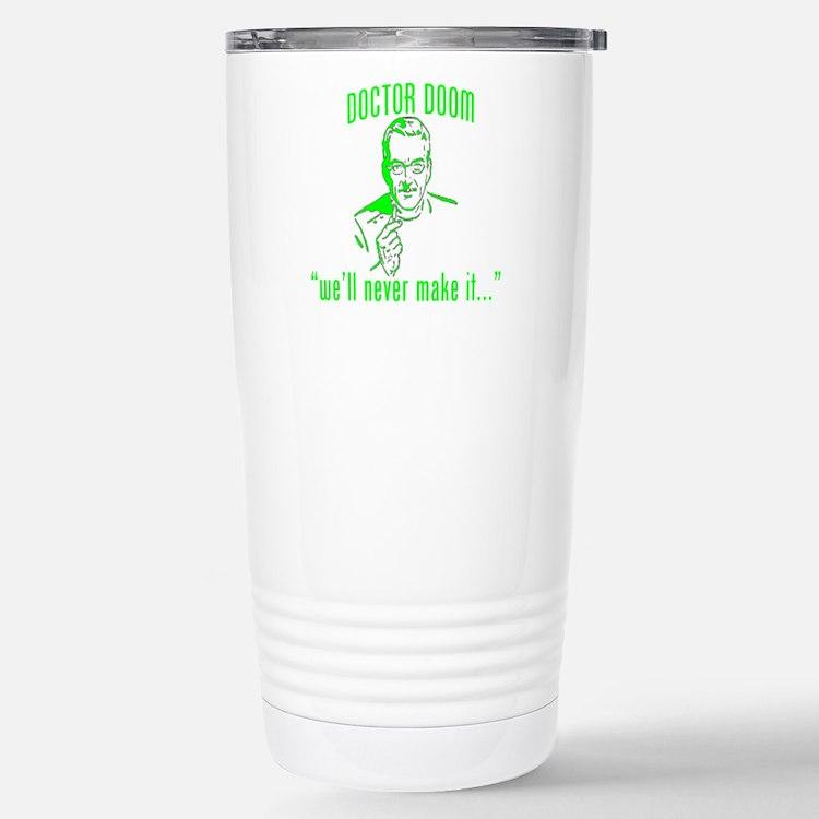 "DOCTOR DOOM ""we'll never make Travel Mug"