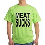 Meat Sucks Green T-Shirt