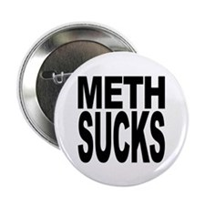"Meth Sucks 2.25"" Button (10 pack)"