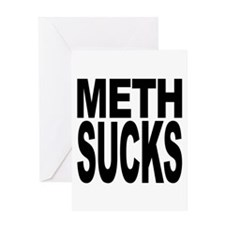 Meth Sucks Greeting Card