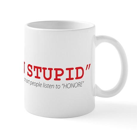 Stuck on Stupid Mug