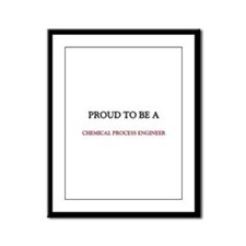 Proud to be a Chemical Process Engineer Framed Pan