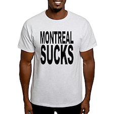 Montreal Sucks T-Shirt