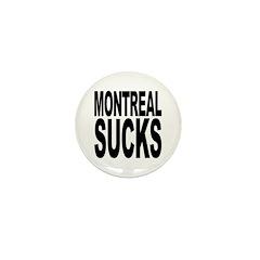 Montreal Sucks Mini Button