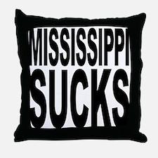 Mississippi Sucks Throw Pillow