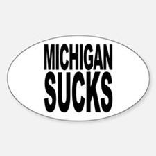 Michigan Sucks Oval Decal