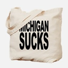 Michigan Sucks Tote Bag