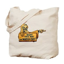 Vintage Scary Sign Tote Bag
