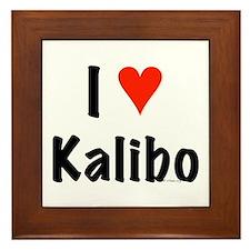 I love Kalibo Framed Tile