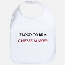 Proud to be a Cheese Maker Bib