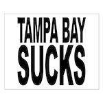Tampa Bay Sucks Small Poster
