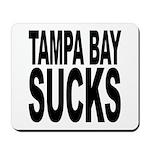 Tampa Bay Sucks Mousepad