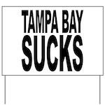 Tampa Bay Sucks Yard Sign