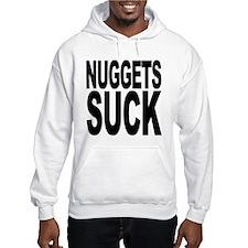 Nuggets Suck Hooded Sweatshirt