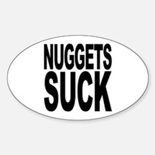 Nuggets Suck Oval Decal