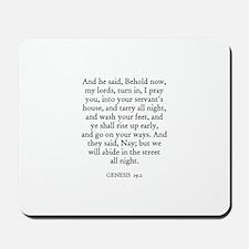 GENESIS  19:2 Mousepad