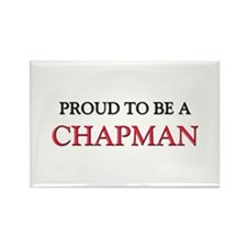 Proud to be a Chapman Rectangle Magnet