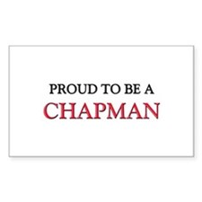 Proud to be a Chapman Rectangle Decal