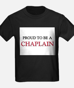 Proud to be a Chaplain T