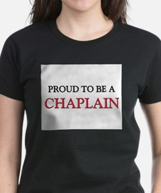 Proud to be a Chaplain Tee