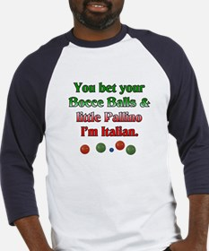 You bet your Bocce Balls I'm Italian Baseball Jers