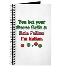 You bet your Bocce Balls I'm Italian Journal