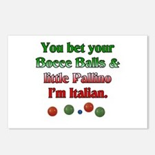 You bet your Bocce Balls I'm Italian Postcards (Pa