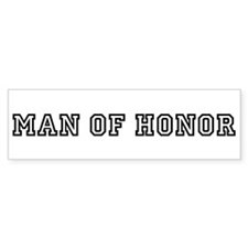 Man of Honor Bumper Bumper Sticker