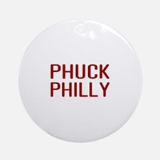 Phuck Philly 2 Ornament (Round)