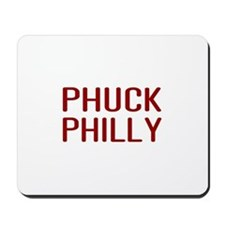 Phuck Philly 2 Mousepad