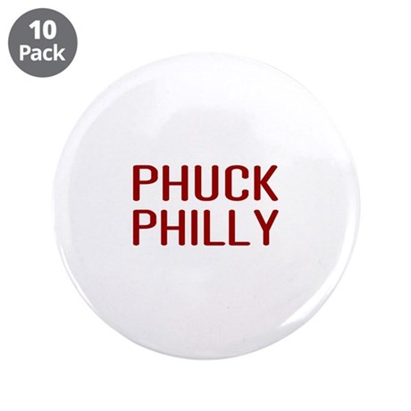 "Phuck Philly 2 3.5"" Button (10 pack)"