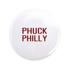 "Phuck Philly 2 3.5"" Button"