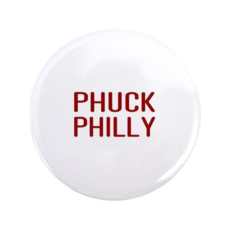 """Phuck Philly 2 3.5"""" Button"""