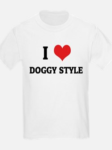 I Love Doggy Style Kids T-Shirt